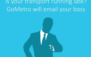 Transport Late? Use GoMetro's Email Your Boss